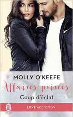 #4 Affaires privées Tome 1 de Molly O'Keefe