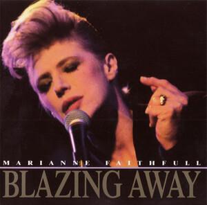 Un très joli live: Blazing Away - Marianne Faithfull (1990)