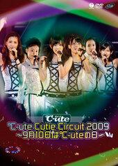 °C-ute Cutie Circuit 2009 ~9gatsu 10ka wa °C-ute no Hi~
