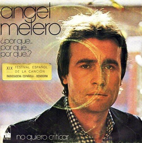 Ángel Melero - ¿Por Qué, Por Qué, Por Qué?