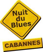 CABANNES : Nuit du Blues 2014