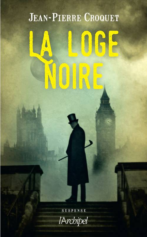 La loge noire - Jean-Pierre Croquet