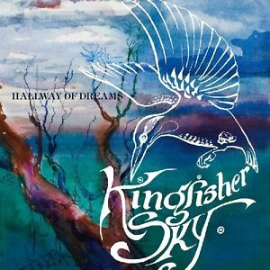 Kingfisher Sky - Hallway of Dreams (2007)