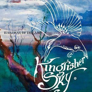 Kingfisher Sky - Hallway of Dreams (2007)