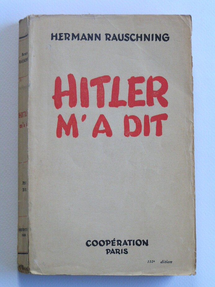 Hermann Rauschning : comment Hitler l'avait reçu...