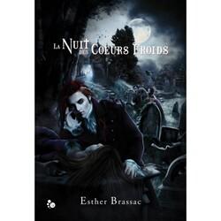 La nuit des coeurs froids - Estelle Bressac