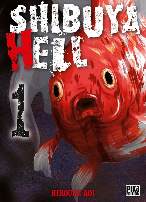 Shibuya hell - Tome 01 - Hiroumi Aoi