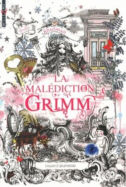 La malédiction Grimm, de Polly Schulman