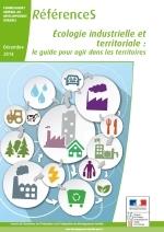 le guide écologie industrielle et territoriale : le guide pour agir dans les territoires -