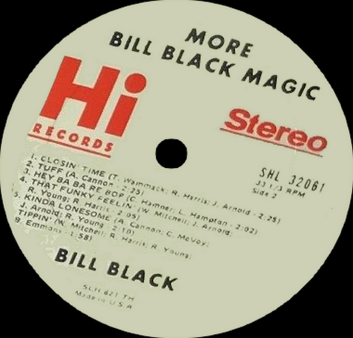 "Bill Black's Combo : Album "" More Bill Black Magic "" Hi Records SHL 32061 [ US ]"