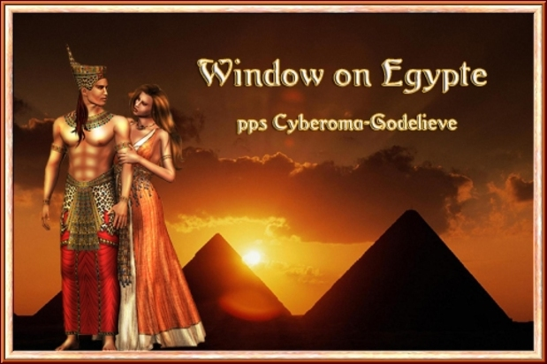 Window On Egypte        ppsGodelieve