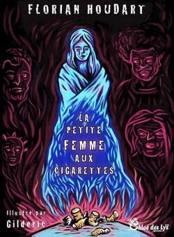 La petite femme aux cigarettes - Florian Houdart