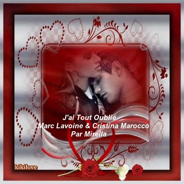 J'ai Tout Oublier      Marc Lavoine et Cristina Marocco    Par Mirella