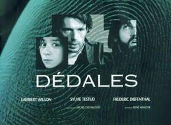 ➤ Cinéma: Dédales (2003)