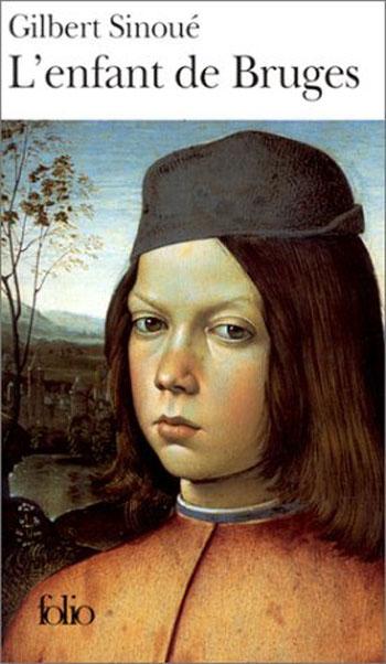 L'enfant de Bruges - Gilbert Sinoué