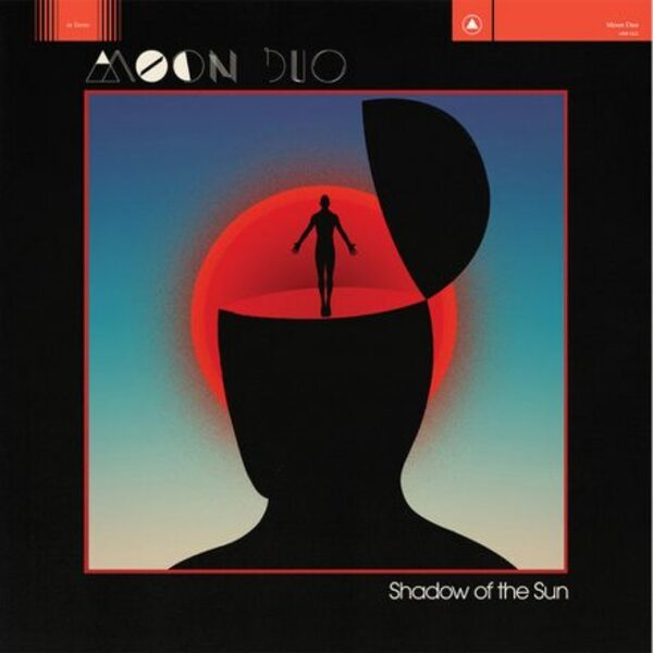 Moon Duo - Shadow of the Sun (2015) [Indie , Alternative Rock]