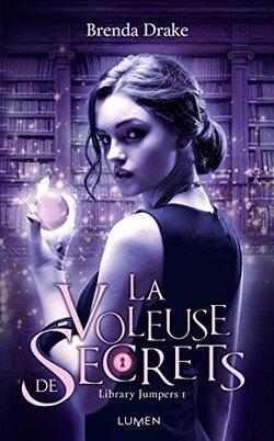 Library Jumpers – T1 - La Voleuse de secrets de Brenda Drake