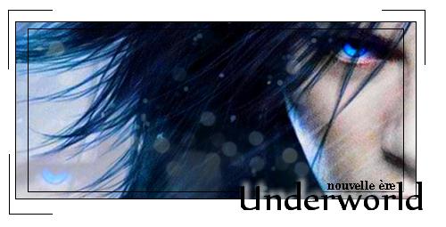 Underworld-nouvelle ère