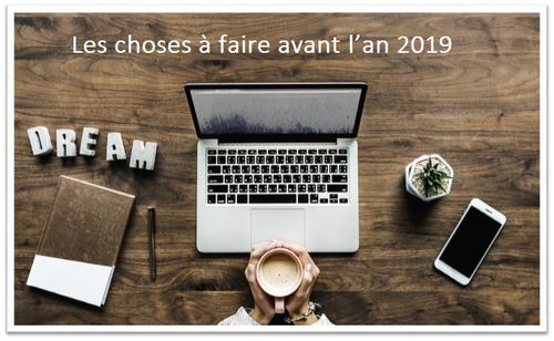 Life changing : Les choses à faire avant l'an 2019.