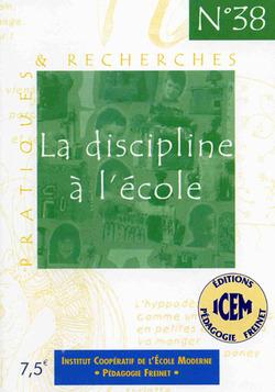La discipline à l'école, Editions ICEM - Compte-rendu