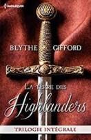 Chronique La Terre des Highlanders de Blythe Gifford