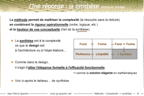 Pertinence (fond) + limpidité (forme) = synthèse