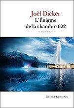 L'Enignme de la chambre 622, Joël Dicker