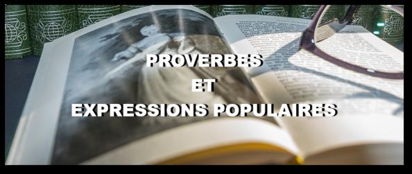 Proverbes et expressions populaires (série 2)