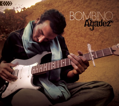 Bombino - Agadez (2011) [Folk Rock Blues]