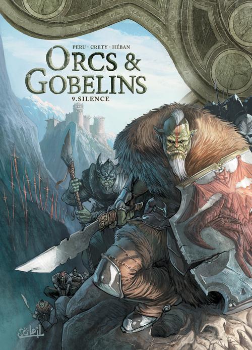 Orcs & gobelins - Tome 09 Silence - Peru & Crety & Héban