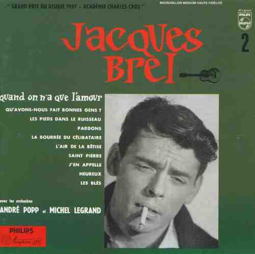 Jaques Brel - Quand On N'a Que L'amour (1957) [French Touch]