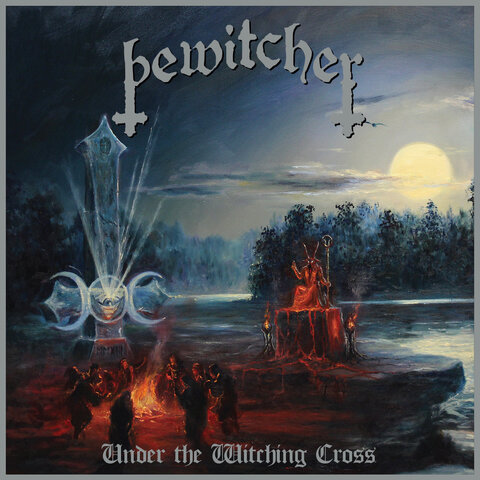 "BEWITCHER - Les détails du nouvel album Under The Witching Cross ; ""Too Fast For The Flames"" Clip"