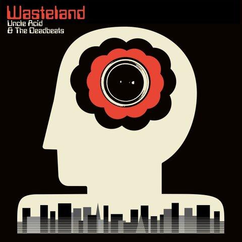 UNCLE ACID AND THE DEADBEATS - Un extrait du nouvel album Wasteland dévoilé
