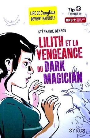 Lilith-et-la-vengeance-du-dark-magician-1.JPG
