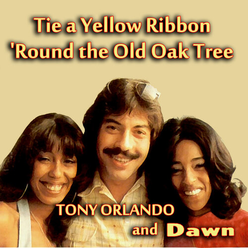 ORLANDO, Tony & DAWN - Tie A Yellow Ribbon Round The Old Oak Tree (1973)