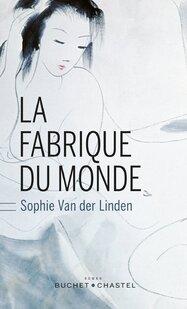 La fabrique des mondes de Sophie Vander Linden