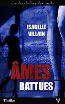 Ames battues d'Isabelle Villain