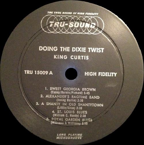 "King Curtis : Album "" Doing The Dixie Twist "" Tru-Sound Records TRU 15009 [ US ]"