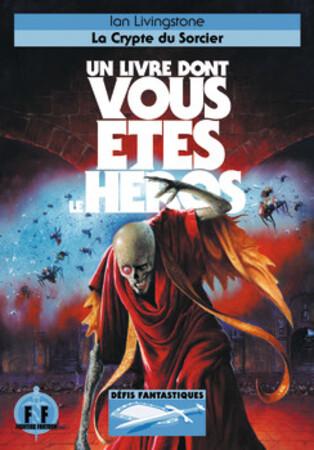 """Defis Fantastiques : La Crypte du Sorcier """"Jeunesse"""""""
