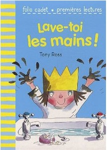 Lave-toi les mains!  -  Tony Ross