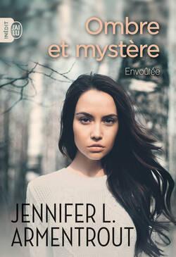 Ombre et mystère - Jennifer L. Armentrout