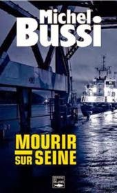 http://leeloo-lectures.blogspot.fr/2015/05/mourir-sur-seine-michel-bussi.html