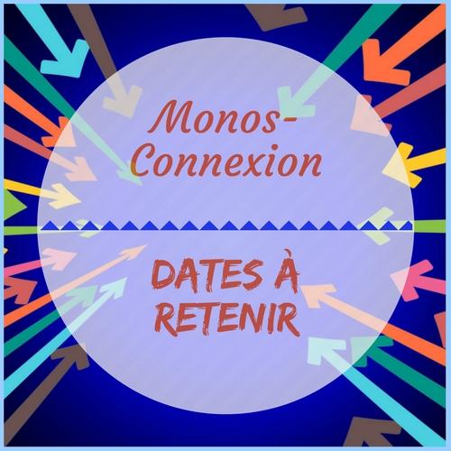 Monos-Connexion 2018 - Dates à Retenir