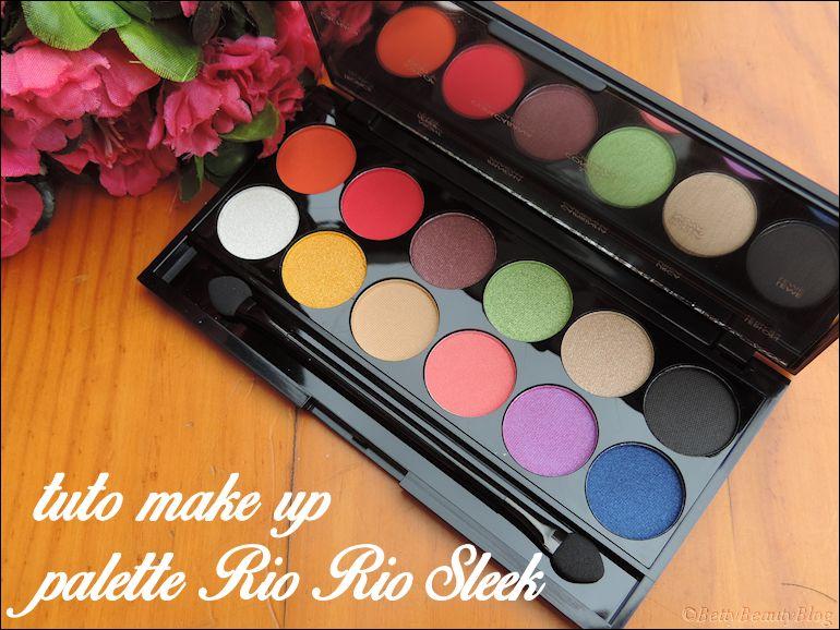 Sleek palette Rio Rio tuto !