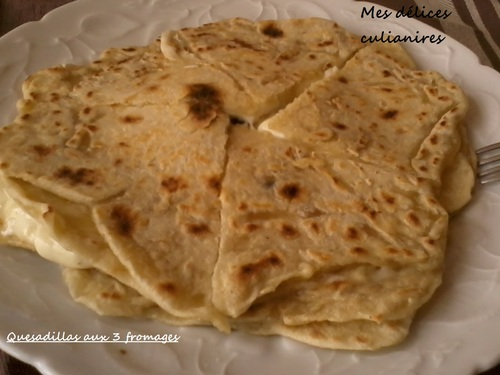 Quesadillas aux 3 fromages