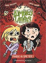 Zombies zarbis, tome 1- Panique au cimetière