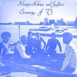 Marvin Holmes & Justice - Summer Of '73 - Complete LP