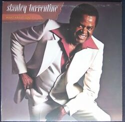 Stanley Turrentine - What About You - Complete LP
