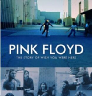 "Pink Floyd - The story of ""Wish you were here"""