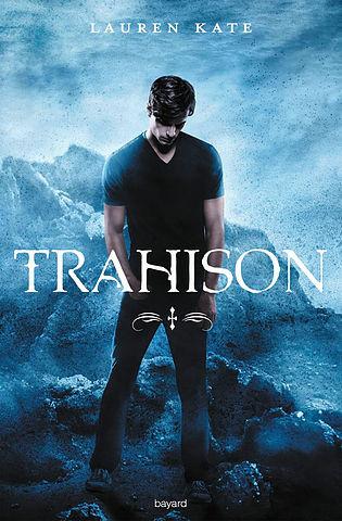Trahison de Lauren Kate, sortie en juillet 2016